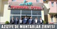 AZİZİYE'DE MUHTARLAR ZİRVESİ