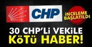 30 CHP'li vekile kötü haber