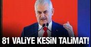 Başbakan'dan 81 İl Valisine kesin talimat!