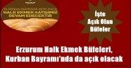 Erzurumlu Ekmeği Bayramda Ucuz Alacak..