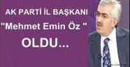 Ak Parti Erzurum İl Başkanı Mehmet Emin Öz Oldu