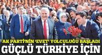 AK Parti'nin evet kampanyası başladı