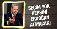 Artık Seçim Yok..Hepsini Erdoğan Atayacak