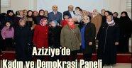 Aziziye'de Kadın ve Demokrasi Paneli