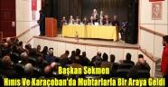 Başkan Sekmen Hınıs Ve Karaçoban'da Muhtarlarla Bir Araya Geldi