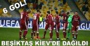 Beşiktaş Kiev'de dağıldı!