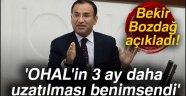 Bozdağ: 'OHAL'in 3 ay daha uzatılması benimsendi'