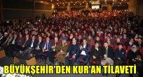 Büyükşehir'den Kur'an tilaveti