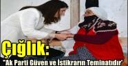 Çığlık: 'Ak Parti Güven ve İstikrarın Teminatıdır'