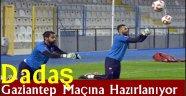 Dadaş Gaziantep Maçına Hazırlanıyor