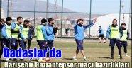 Dadaşlar'da Gazişehir Gaziantepsor maçı hazırlıkları
