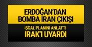 Erdoğan'dan bomba İran açıklaması!