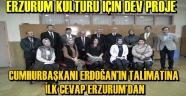 Erzurum Kültürü İçin Dev Proje