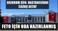 Erzurum Şifa'da İlginç Detay...