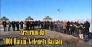 Erzurum'da '1001 Hatim' Geleneği Başladı