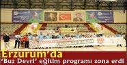 Erzurum'da  'Buz Devri' eğitim programı sona erdi