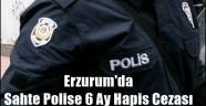 Erzurum'da Sahte Polise 6 Ay Hapis Cezası