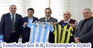 Fenerbahçe'den B.B. Erzurumspor'a ziyaret