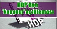 HDP'den 'kayyum' açıklaması