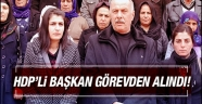 HDP'li Belediye Başkanı görevden uzaklaştırıldı