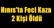 Hınıs'ta Feci Kaza:2 Kişi Öldü