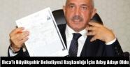 Ilıca'lı Büyükşehir Belediyesi Başkanlığı İçin Aday Adayı Oldu