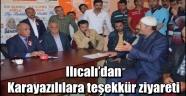 Ilıcalı'dan Karayazılılara teşekkür ziyareti