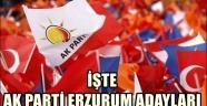 İşte Ak Parti Erzurum Adayları