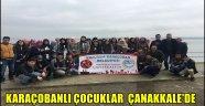 Karaçobanlı Çocuklar Çanakkale'de