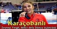 Karaçobanlı Zeynep Yetgil, ikinci defa Dünya üçüncüsü