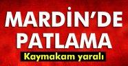 Mardin'de patlama: Kaymakam yaralandı