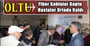 Oltu'da Fiber Kablolar Koptu Hastalar Ortada Kaldı