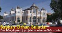 Palandöken Belediye Başkanı Orhan Bulutlar, dev bütçeli prestij projelerle adeta mühür vurdu