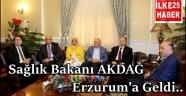 Sağlık Bakanı AKDAĞ Erzurum'a Geldi..