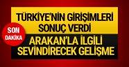 Türkiye'ye Arakan izni çıktı