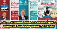 TYB Erzurum Şube Başkanı İspirli, yapacakları faaliyetleri açıkladı