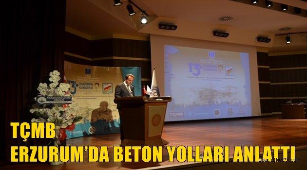 TÇMB ERZURUM'DA BETON YOLLARI ANLATTI