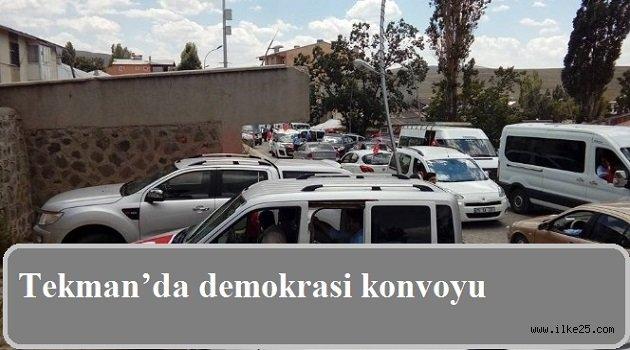 Tekman'da demokrasi konvoyu
