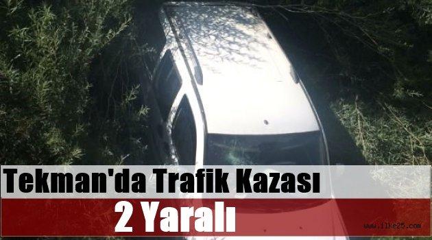Tekman'da Trafik Kazası: 2 Yaralı