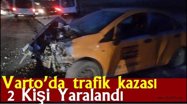 Varto'da trafik kazası: 2 yaralı