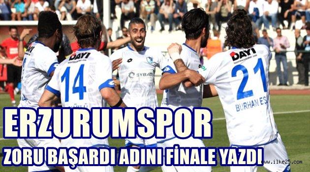 Ve Erzurumspor Finalde!!