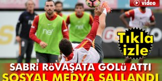 Sabri Sarıoğlu rövaşata golü attı; sosyal medya sallandı